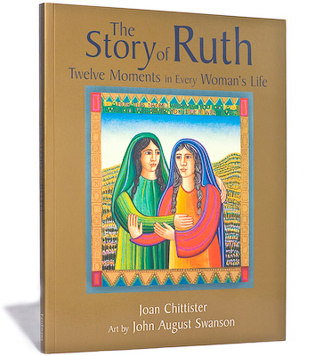 Story of Ruth Book, by Joan Chittister, Art by John August Swanson