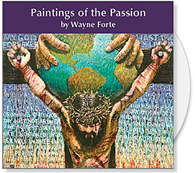 The Paintings of the Passion CD Collection by Wayne Forte is a visual journey into the story of Lent. While Waynes inspiration is grounded in the great masters of the past, his vision reflects the contemporary influences of California, the Philippines & Brazil. Through his painterly style and unique use of symbol, shape & color, Wayne creates deeply meaningful visual meditations on the Passion of Christ. Original liturgical art for Lent, Holy Week & Easter
