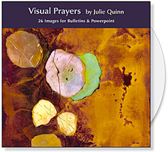 Visual Prayers CD Collection by Julie Quinn, Images for Church Projection images, Bulletins, Powerpoint & Web, available at Eyekons Church Image Bank
