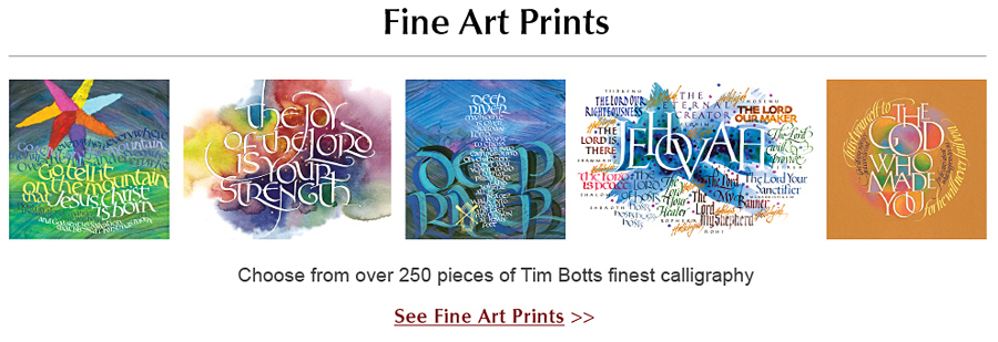 Fine Art Calligraphy Prints by Timothy R. Botts available at Inkwell Greetings