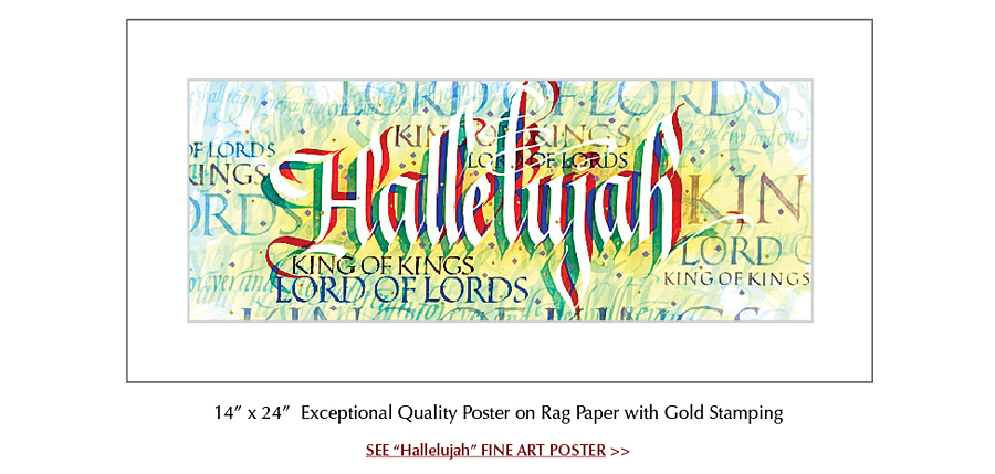 Hallelujah Poster by Calligrapher Timothy R. Botts