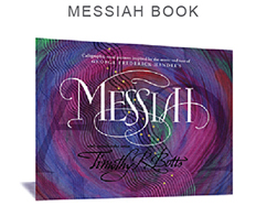 Timothy R. Botts - Messiah Book, Inspired by the music & text of George Frederick Handels Messiah.