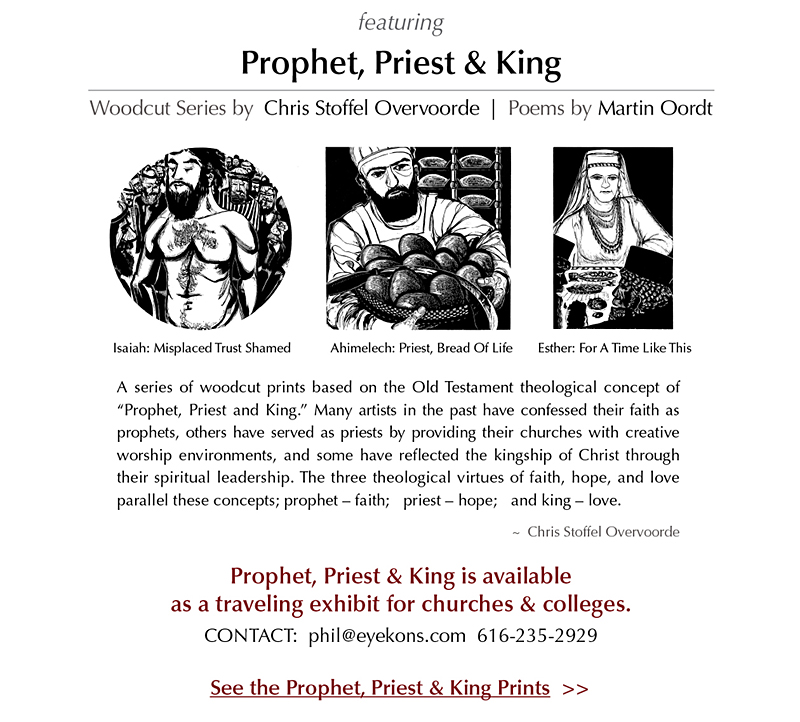 Prophet, Priest and King Exhibit of Woodcust by Chris Stoffel Overvoorde - at Woodlawn CRC Ministry Center, Grand Rapids, MI