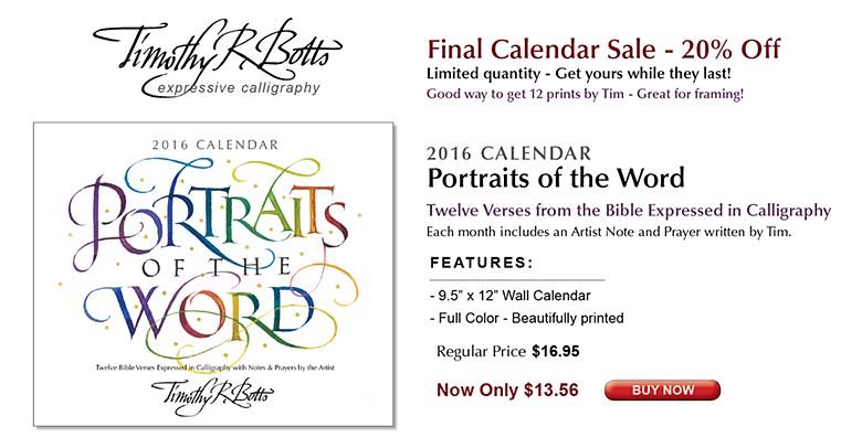 2016 Calendar Potraits of the Word 20% Off, by calligrapher Timothy R. Botts
