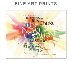 Fine Art Prints of Biblical Calligraphy by Timothy R. Botts