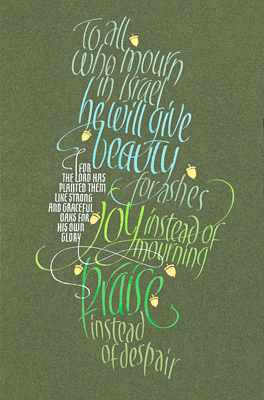 Isaiah 61-3, by calligrapher Tim Botts, Giclee Print available at Eyekons