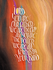 Isaiah 64-8, by calligrapher Tim Botts, Giclee Print available at Eyekons