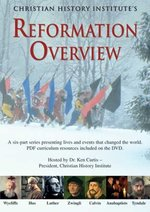 Reformation Overview (with PDFs) - DVD - Christian History Institute DVDs