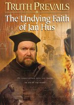 Truth Prevails: The Undying Faith Of Jan Hus - DVD - Christian History Institute DVDs