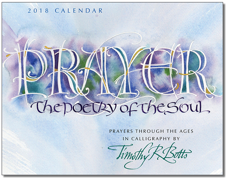 Prayer - The Poetry through the Ages - 2018 Calendar by Calligrapher Tim Botts