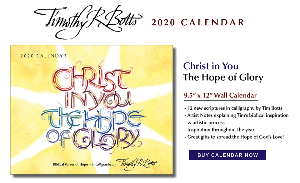 Christ in You - The Hope of Glory - 2020 Calendar with new calligraphy by Tim Botts