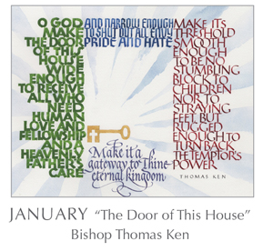 Prayer - The Door of This House by Bishop Thomas Ken, 1637-1711 - 2018 Calendar – Calligraphy by Tim Botts – Prayer – The Poetry of the Soul – available at www.eyekons.com