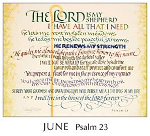 Morning Light – The Good News of the Gospel - 2019 Calendar by Tim Botts - June - Psalm 23 – Calligraphy by Tim Botts – available at www.eyekons.com