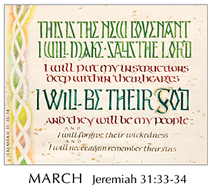 Morning Light – The Good News of the Gospel - 2019 Calendar by Tim Botts - March - Jeremiah 31-33-34 – Calligraphy by Tim Botts – available at www.eyekons.com
