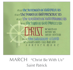 Prayer - Christ Be With Us by Saint Patrick, 389-461 - 2018 Calendar – Calligraphy by Tim Botts – Prayer – The Poetry of the Soul – available at www.eyekons.com