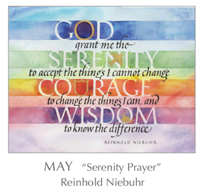 Prayer - Serenity Prayer by Reinhold Niebuhr, 1892-1971 - 2018 Calendar – Calligraphy by Tim Botts – Prayer – The Poetry of the Soul – available at www.eyekons.com