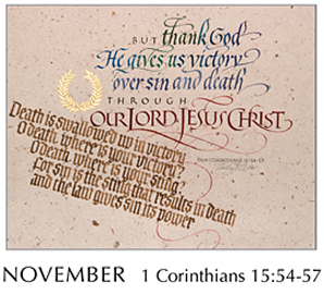 Morning Light – The Good News of the Gospel - 2019 Calendar by Tim Botts - November - 1 Corinthians 15-54-57 – Calligraphy by Tim Botts – available at www.eyekons.com