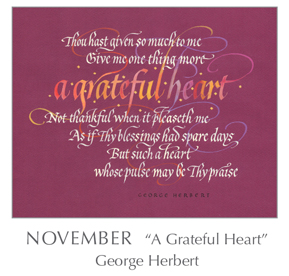 Prayer - A Grateful Heart by George Herbert, 1593-1633 - 2018 Calendar – Calligraphy by Tim Botts – Prayer – The Poetry of the Soul – available at www.eyekons.com