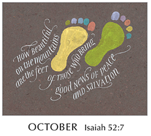 Morning Light – The Good News of the Gospel - 2019 Calendar by Tim Botts - October - Isaiah 52-7 – Calligraphy by Tim Botts – available at www.eyekons.com