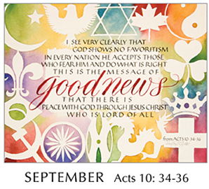 Morning Light – The Good News of the Gospel - 2019 Calendar by Tim Botts - September - Acts 10-34-36 – Calligraphy by Tim Botts – available at www.eyekons.com
