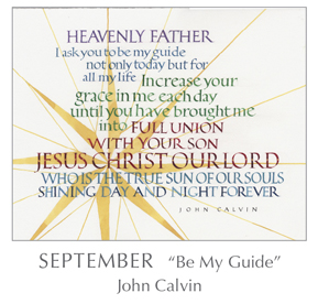 Prayer - Be My Guide by John Calvin, 1509-1564 - 2018 Calendar – Calligraphy by Tim Botts – Prayer – The Poetry of the Soul – available at www.eyekons.com
