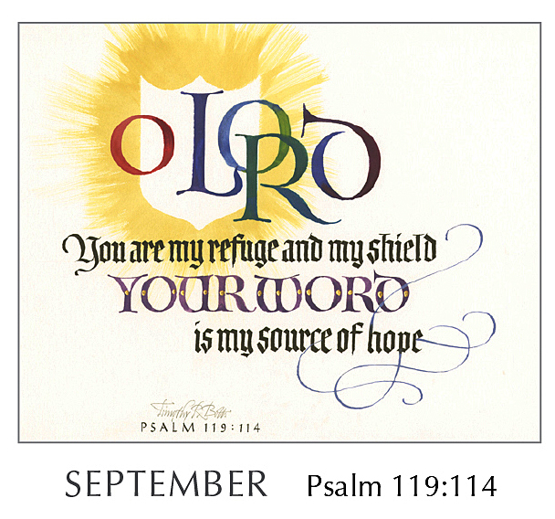 Christ in You - The Hope of Glory - 2020 Calendar by Tim Botts - September Psalm 119:114 – Calligraphy by Tim Botts – available at www.eyekons.com