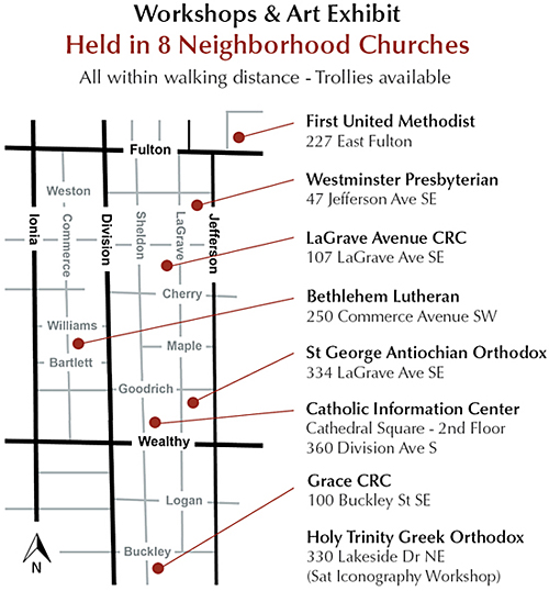 "the ""Who is My Neighbor? Conference & Art Exhibit."" is held in 8 Neighborhood Churches - Bethlehem Lutheran Church, Catholic Information Center, First United Methodist Church, Grace Christian Reformed Church, Holy Trinity Greek Orthodox Church, LaGrave Avenue Christian Reformed Church, Saint George Antiochian Orthodox Church, Westminster Presbyterian Church April 25 & 26, 2014 - Grand Rapids, MI."